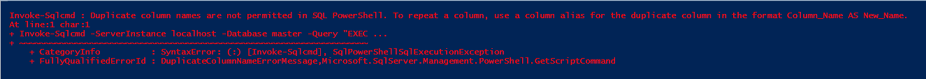 Expert SQL Server - Quelques trucs à savoir sur Invoke-Sqlcmd - Powershell SQL Server  - Invoke-SQLcmd_Error